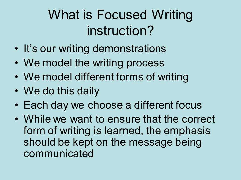 What is Focused Writing instruction.