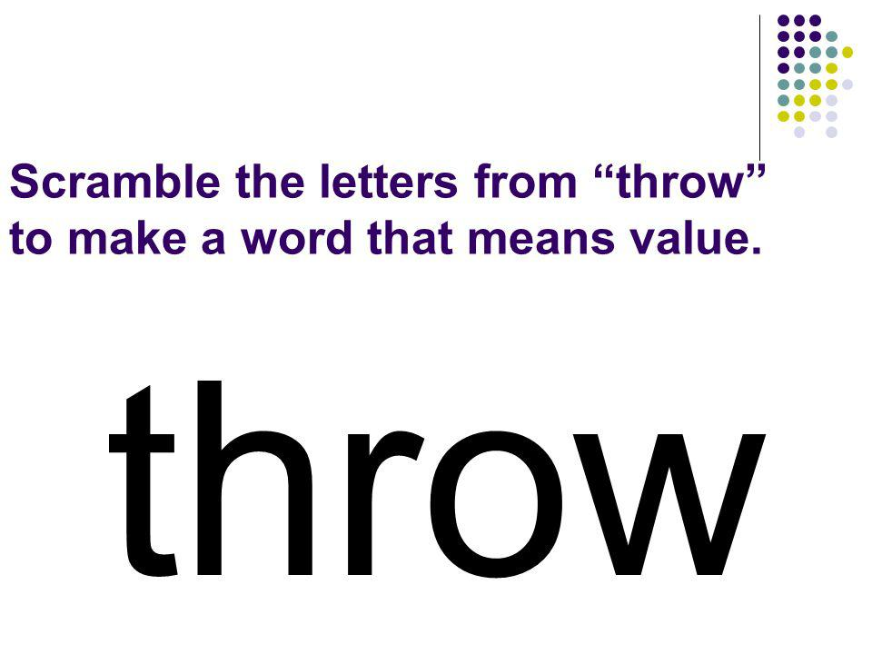 throw You should have spelled…