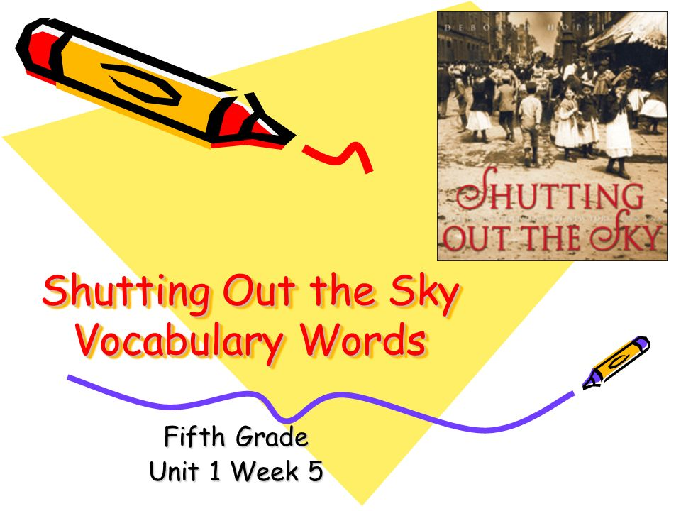 Shutting Out the Sky Vocabulary Words Fifth Grade Unit 1 Week 5