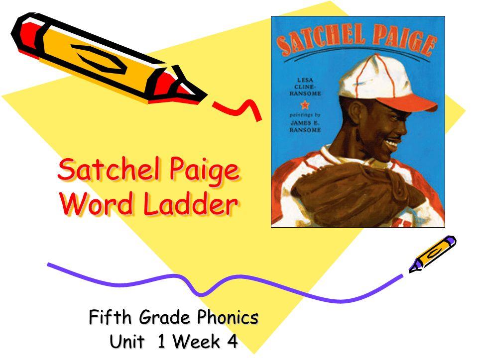 Satchel Paige Word Ladder Fifth Grade Phonics Unit 1 Week 4