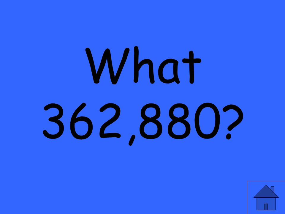 What 362,880