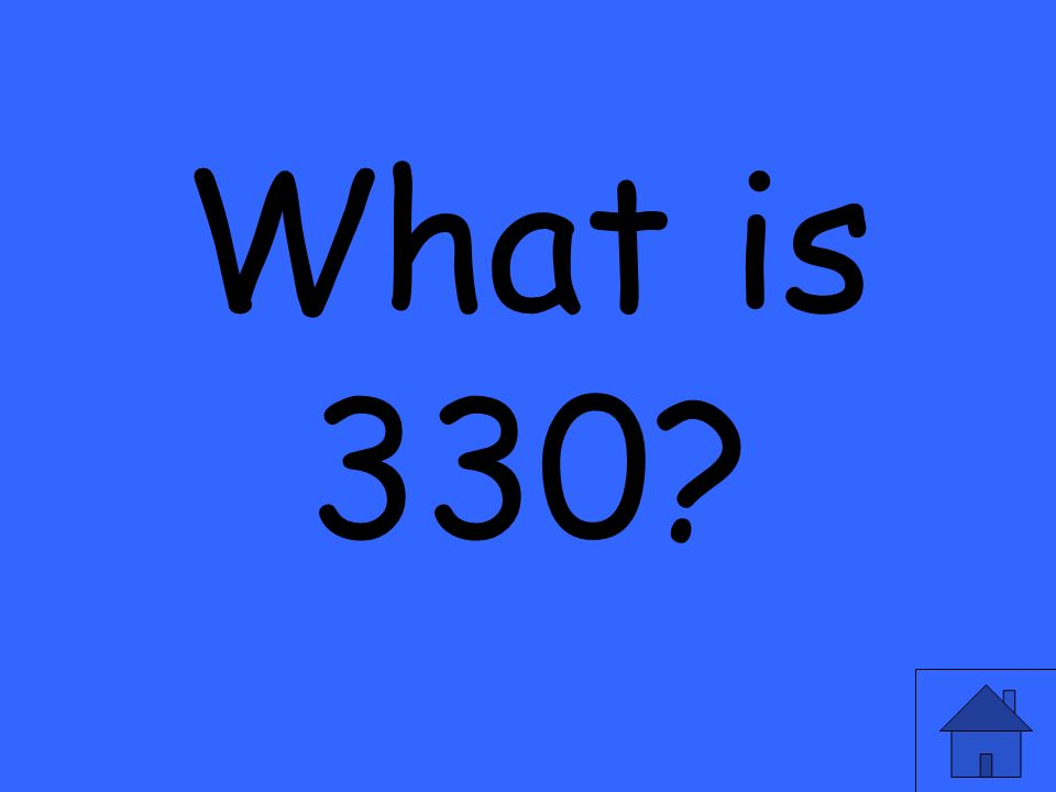 What is 330