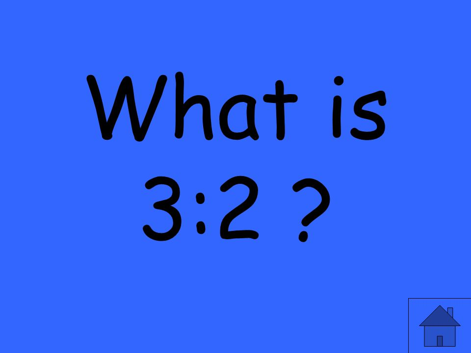 What is 3:2