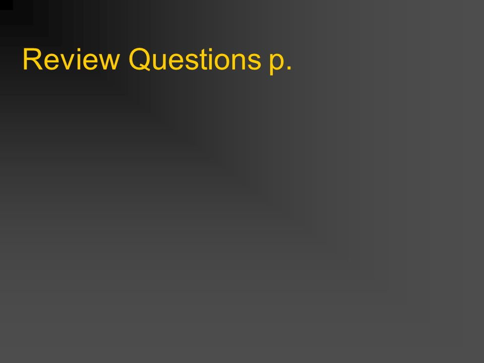 Review Questions p.