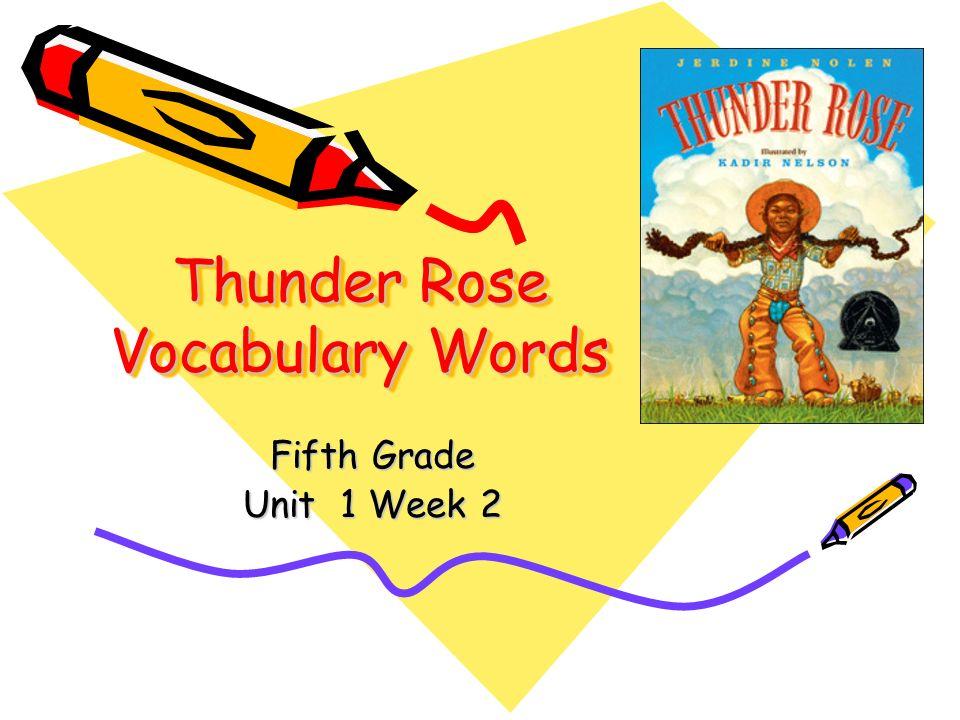 Thunder Rose Vocabulary Words Fifth Grade Unit 1 Week 2