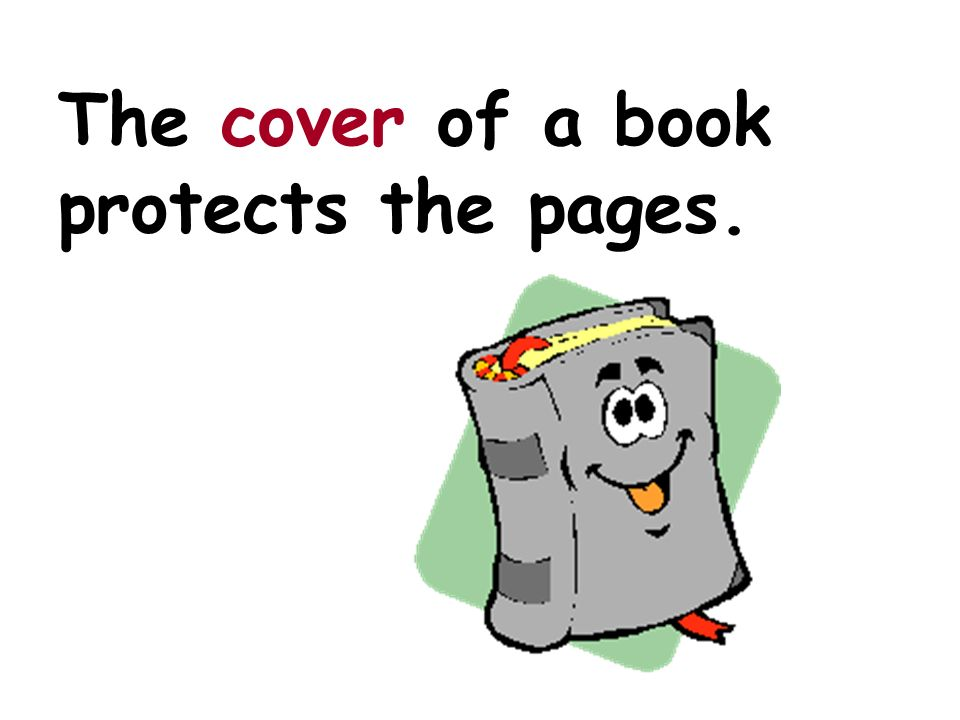 The cover of a book protects the pages.