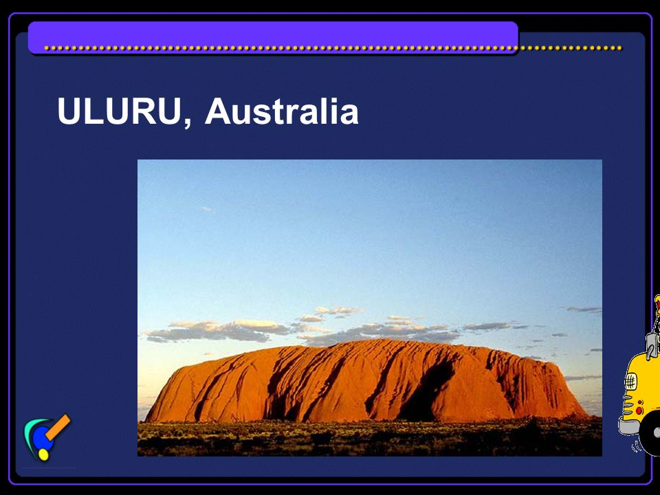 THE ROCK: ULURU (AYERS ROCK) Long considered a sacred place by the Aborigines, Ayers Rock is located in central Australia in the Northern Territory. I
