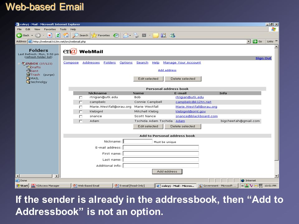 Creating an Addressbook Open  Select Add to Addressbook Web-based
