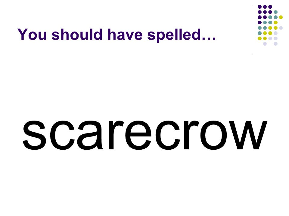 crow Add a word to crow to make a compound word for what farmers put in their fields to help protect their crops.