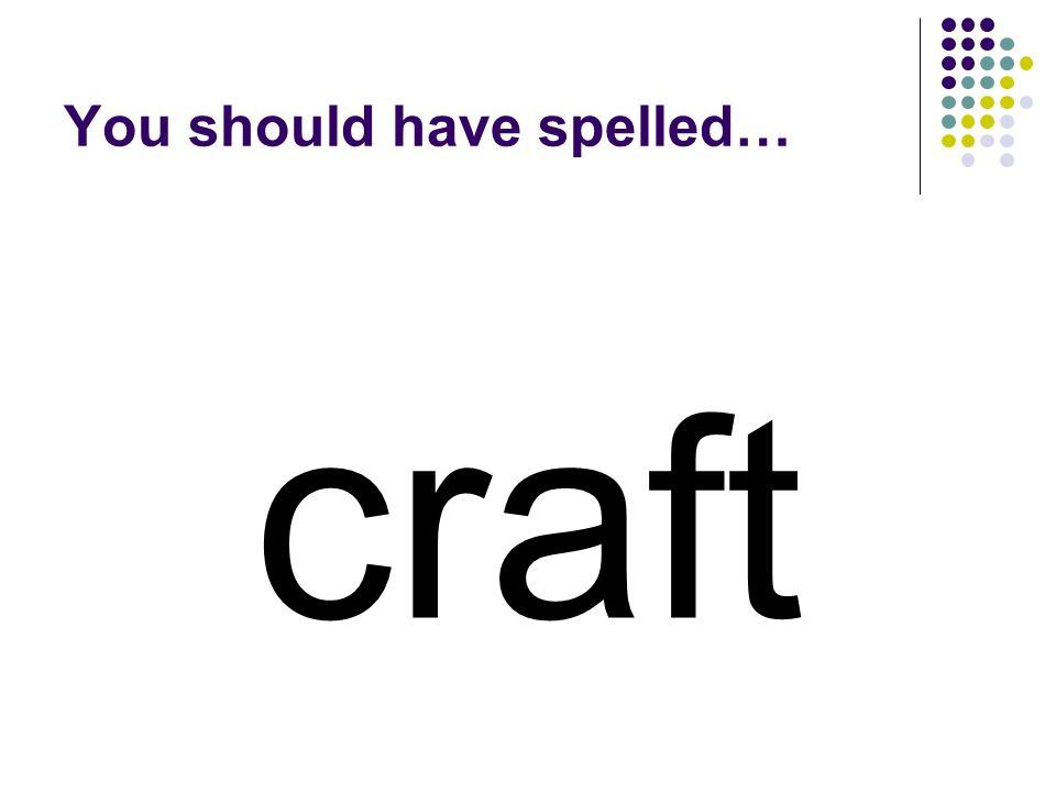 monster You should have spelled…