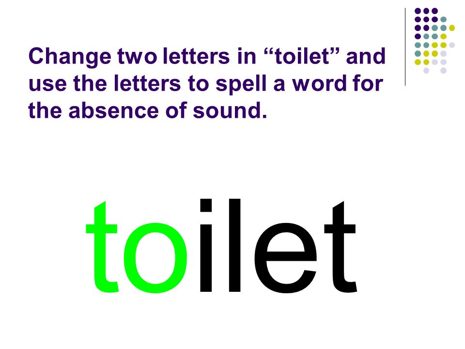 toilet You should have spelled…