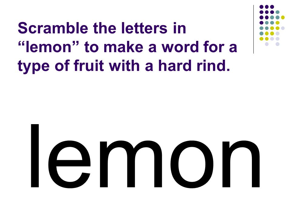 lemon You should have spelled…