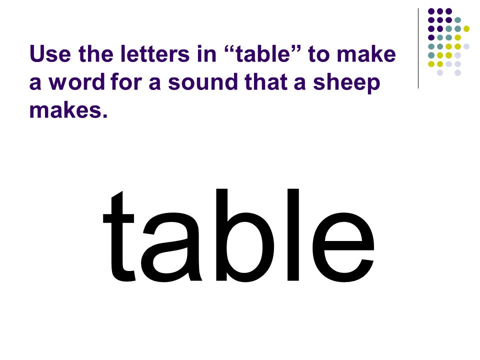 table You should have spelled…