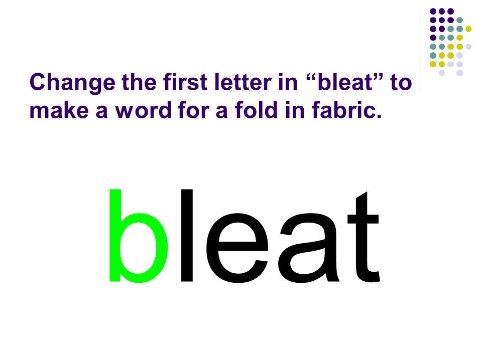 bleat You should have spelled…