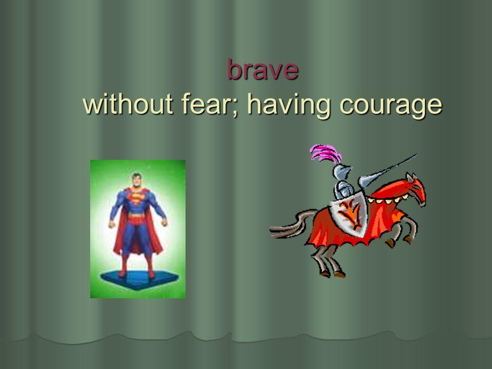 afraid frightened; feeling fear