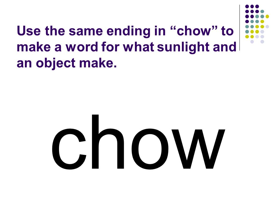 chow You should have spelled…