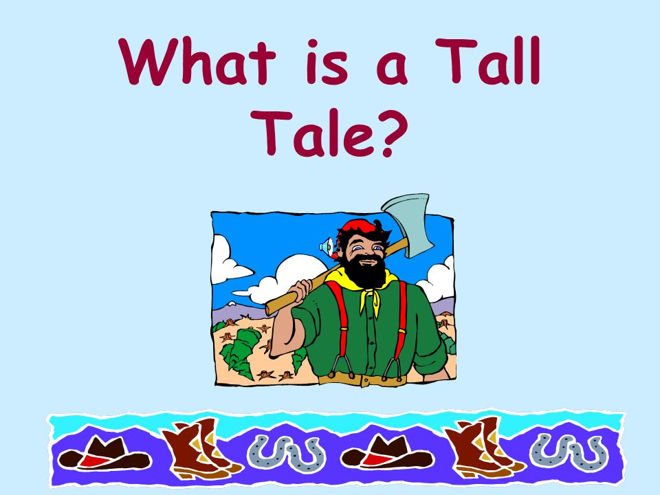 What is a Tall Tale