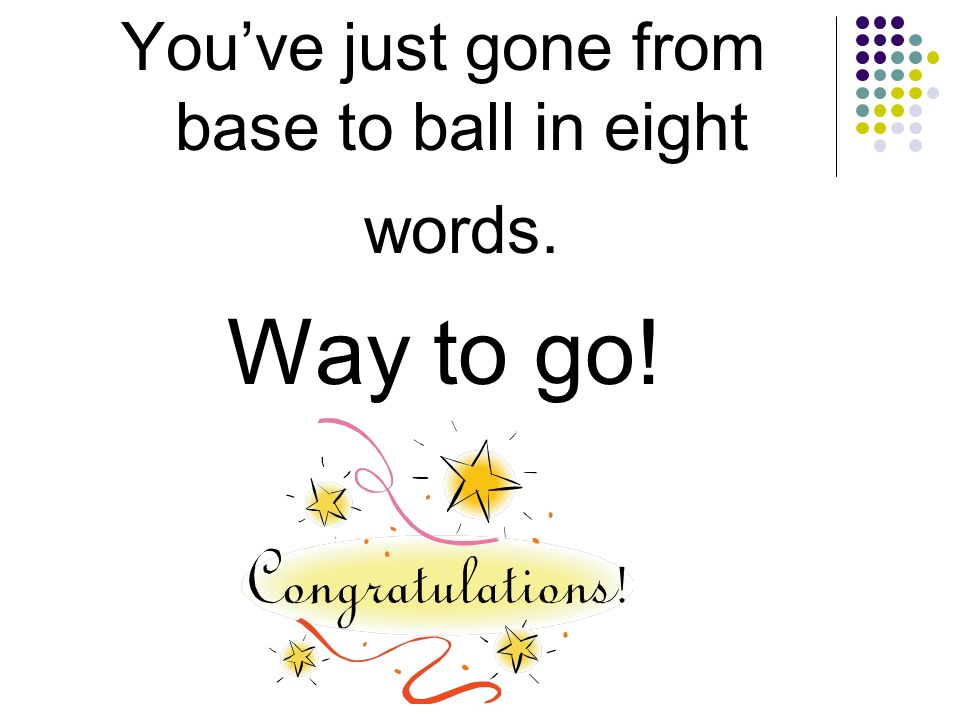 ball You should have spelled…