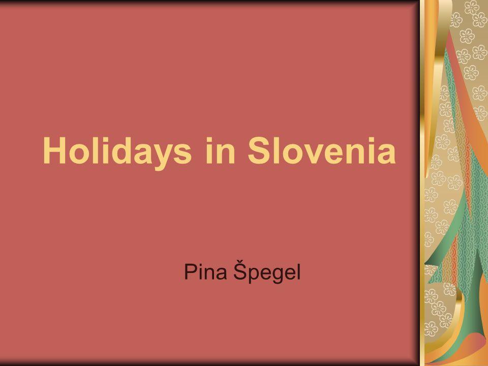 Holidays in Slovenia Pina Špegel