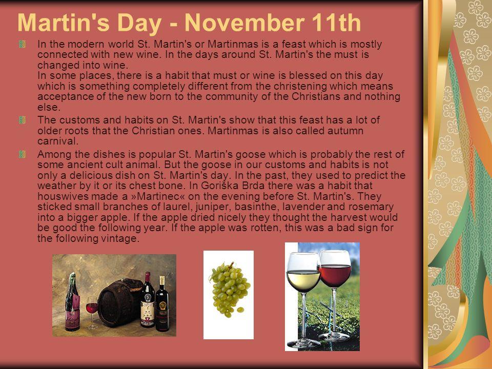 Martin s Day - November 11th In the modern world St.