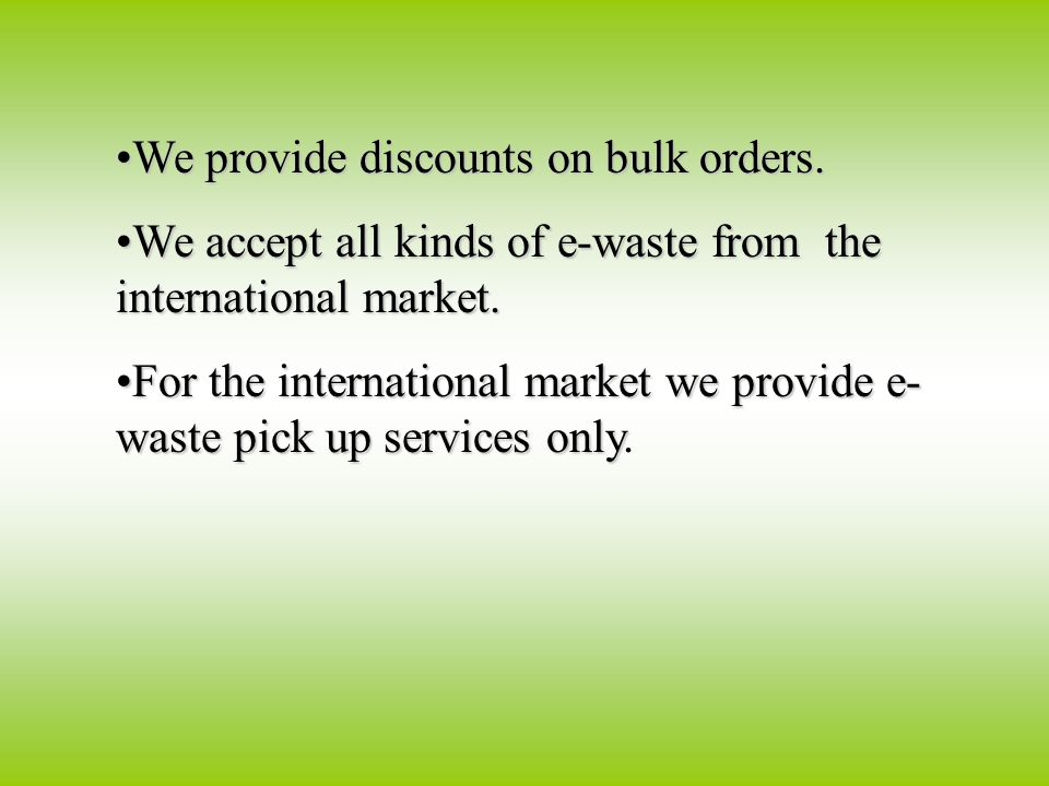 We provide discounts on bulk orders.We provide discounts on bulk orders.