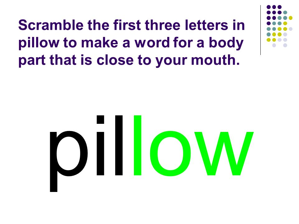 pillow You should have spelled…