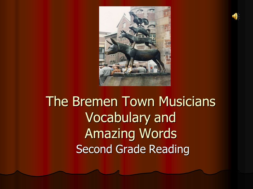 The Bremen Town Musicians Vocabulary and Amazing Words Second Grade Reading