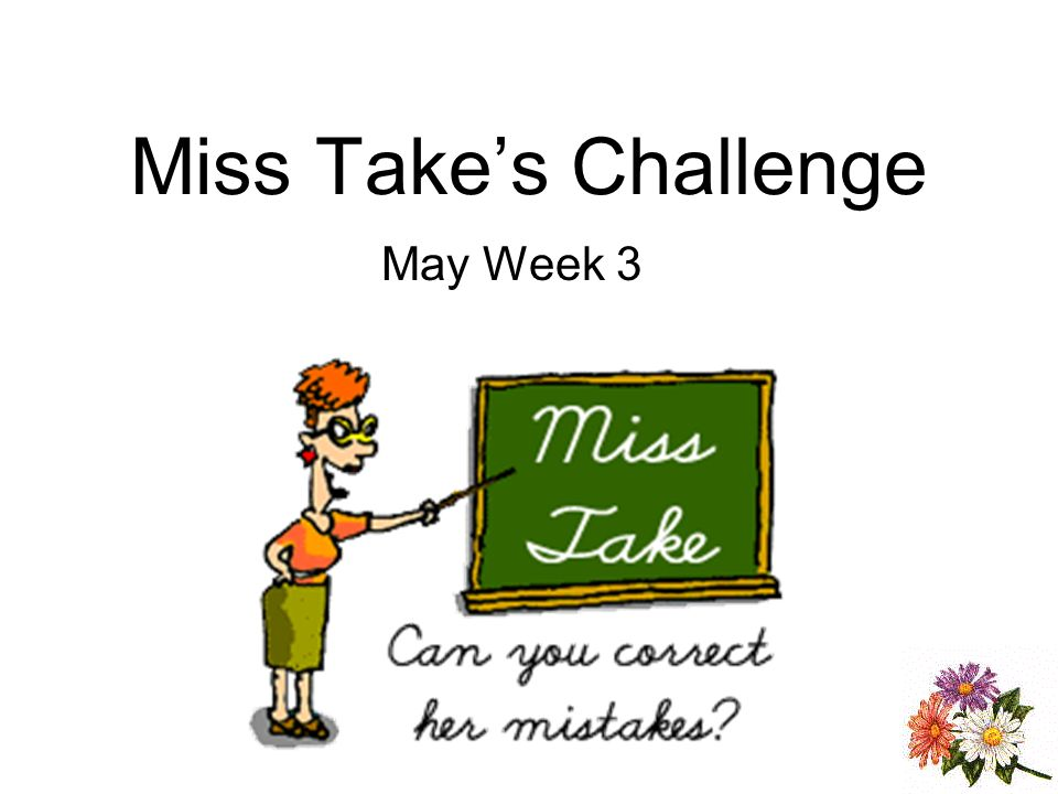 Miss Takes Challenge May Week 3