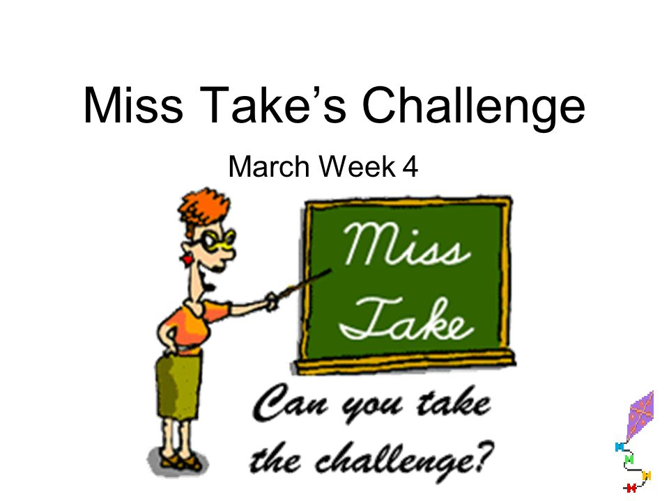 Miss Takes Challenge March Week 4