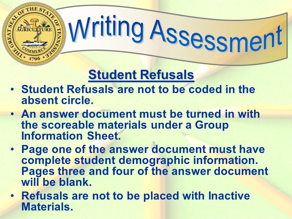 59 Student Refusals Student Refusals are not to be coded in the absent circle.