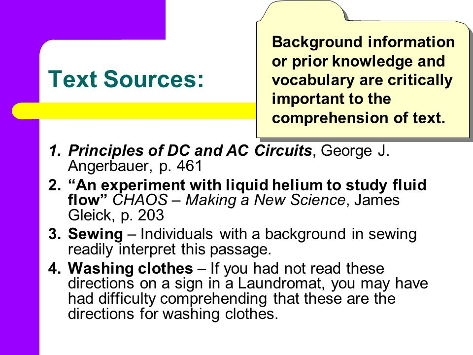Text Sources: 1.Principles of DC and AC Circuits, George J. Angerbauer, p. 461 2.An experiment with liquid helium to study fluid flow CHAOS – Making a