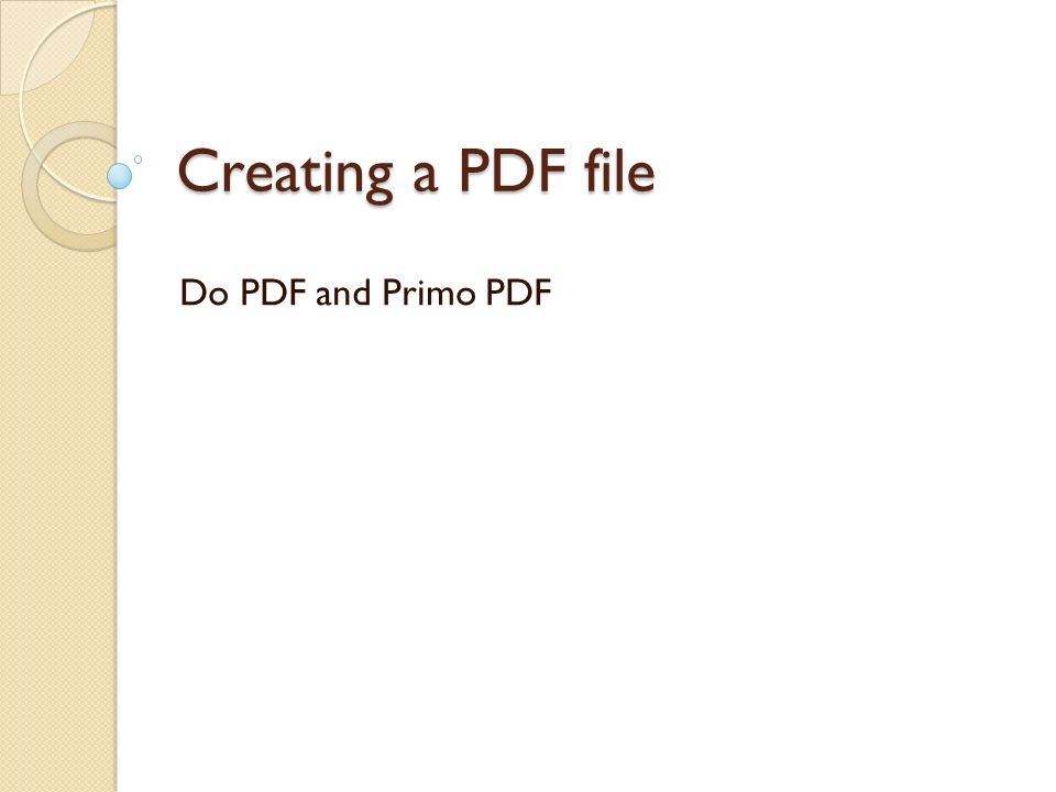 Creating a PDF file Do PDF and Primo PDF