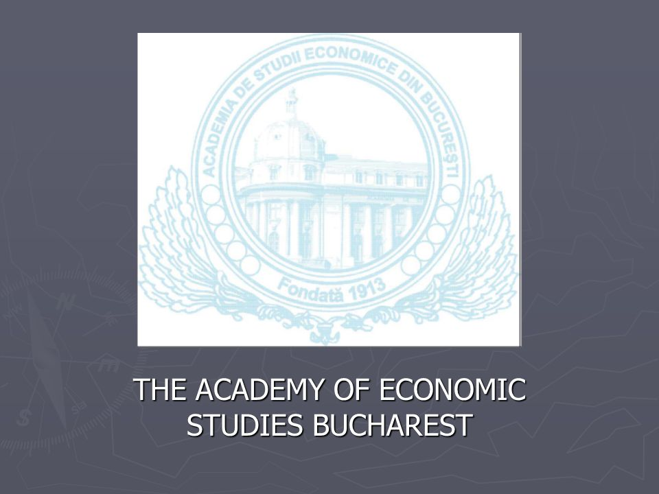 THE ACADEMY OF ECONOMIC STUDIES BUCHAREST