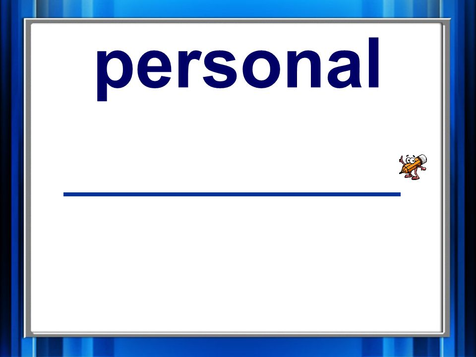 8. personal personal