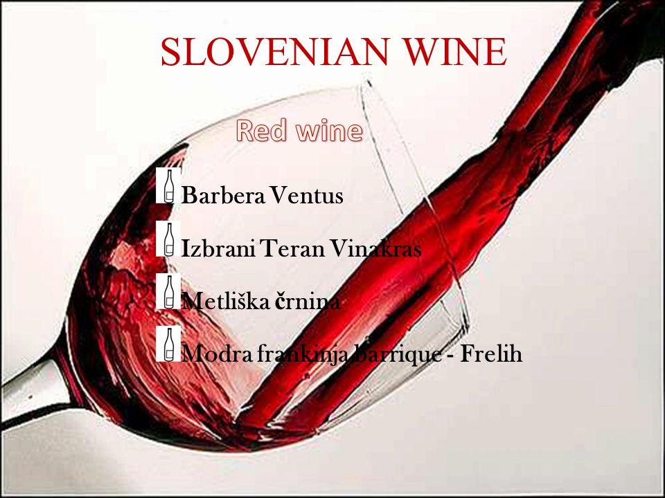 SLOVENIAN WINE Barbera Ventus Izbrani Teran Vinakras Metliška č rnina Modra frankinja barrique - Frelih