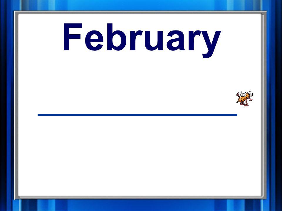 8. February February