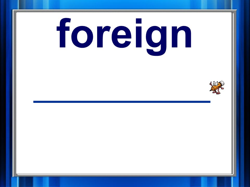 9. foreign foreign