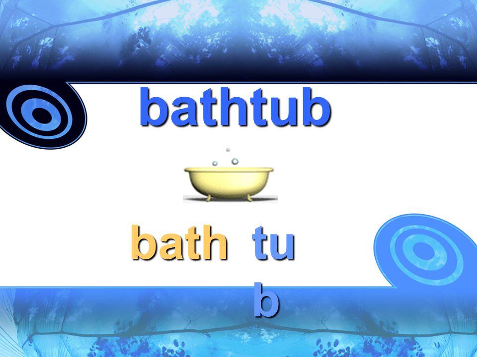 bathtub bath tu b