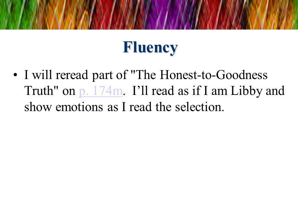 Fluency I will reread part of