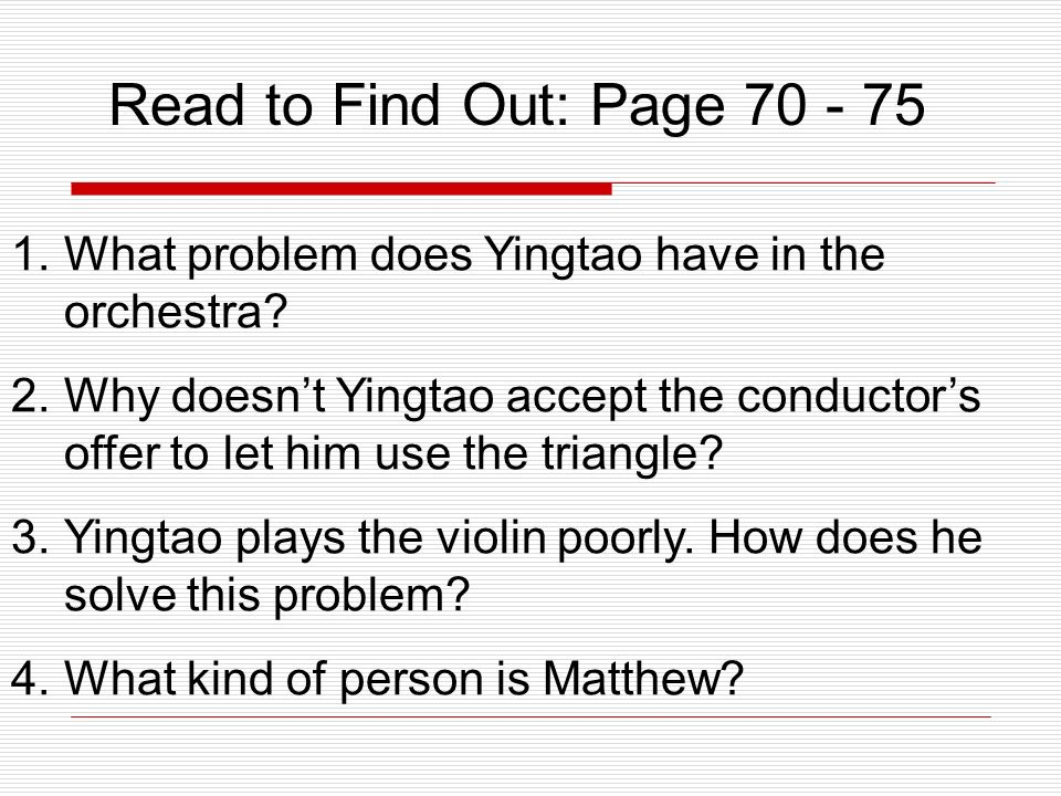 1.What problem does Yingtao have in the orchestra.