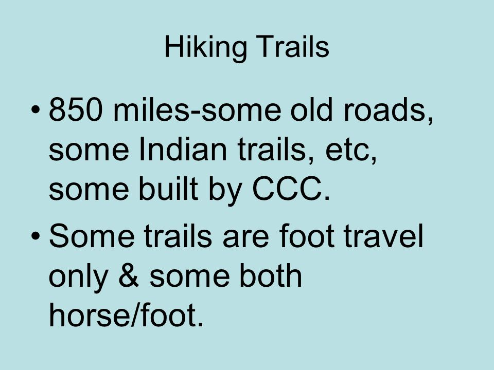 Types of Hikes Day Hikes, Loops, In/Out, Drop Offs, Thru, Overnight Further info (book)-Hiking Trails of The Smokies