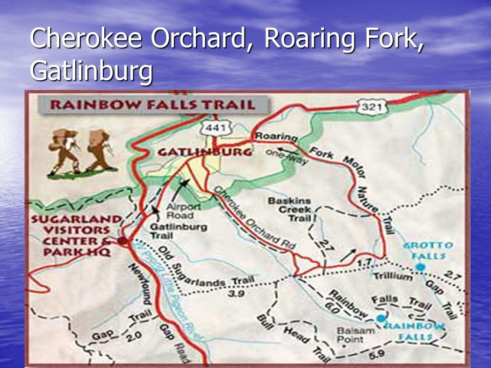 Cherokee Orchard, Roaring Fork, Gatlinburg