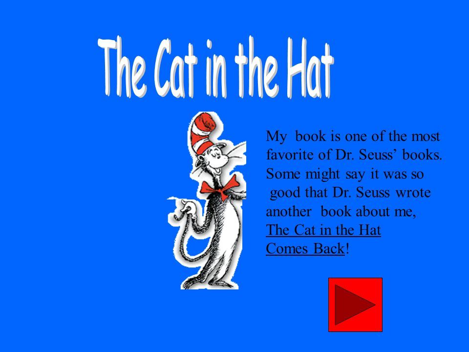 My book is one of the most favorite of Dr.Seuss books.