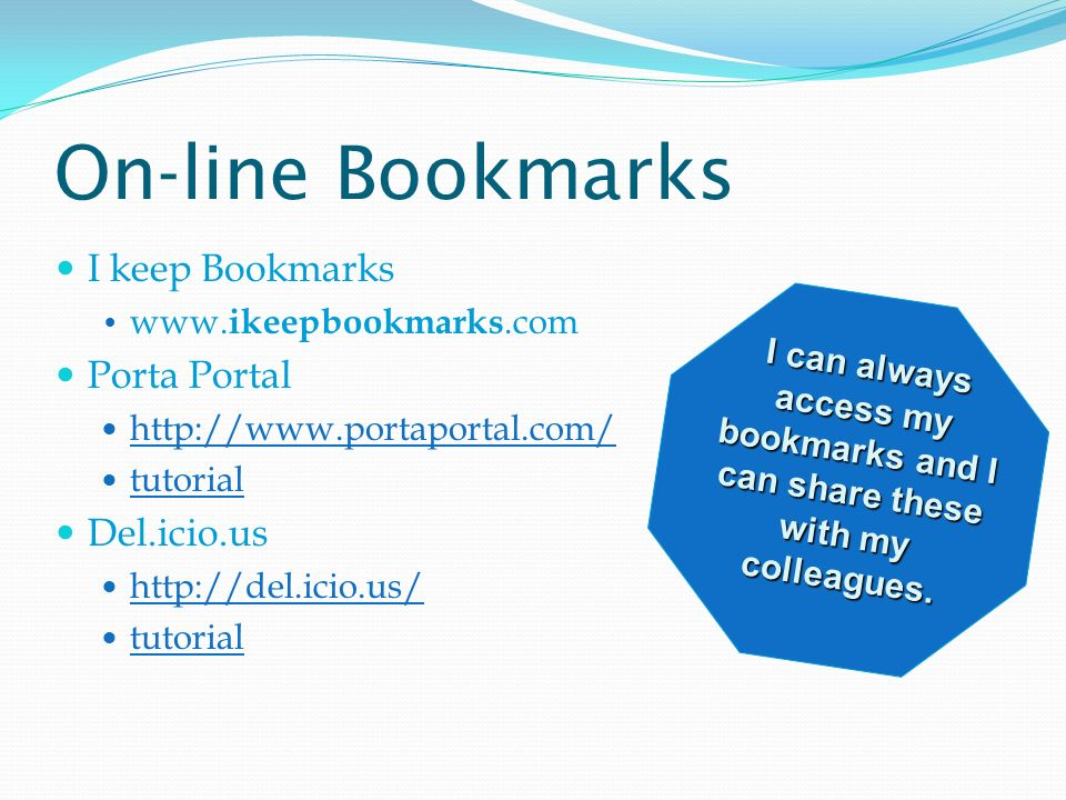 On-line Bookmarks I keep Bookmarks www.