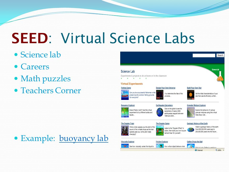 SEED: Virtual Science Labs Science lab Careers Math puzzles Teachers Corner Example: buoyancy labbuoyancy lab