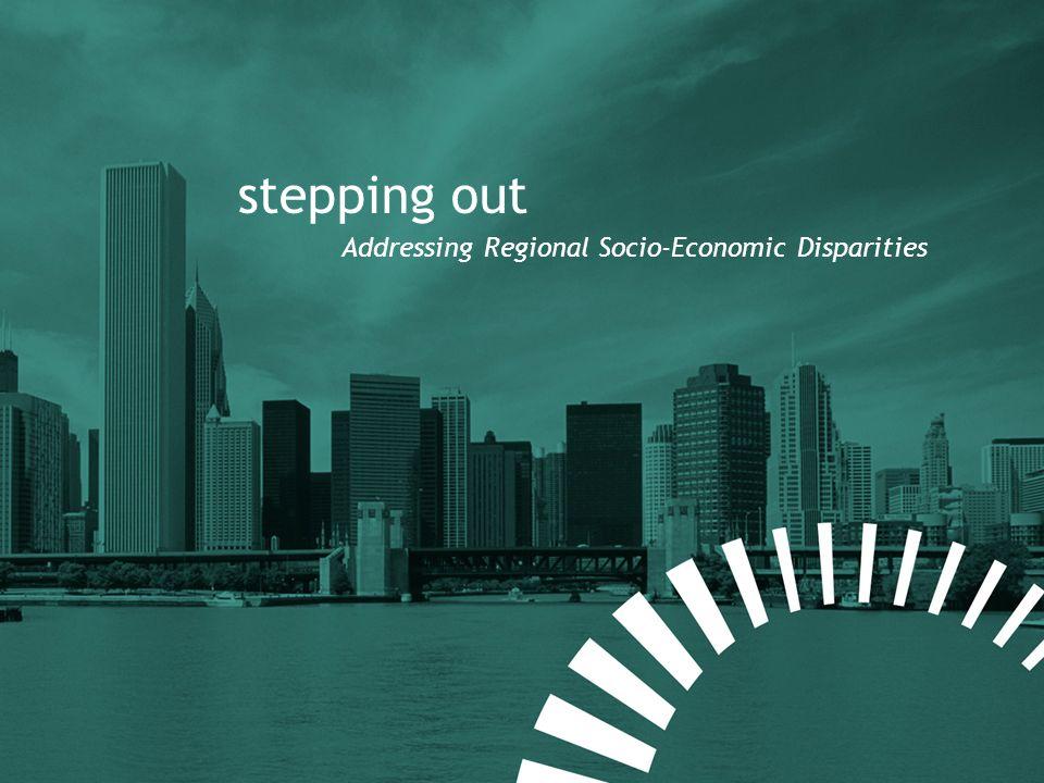 stepping out Addressing Regional Socio-Economic Disparities