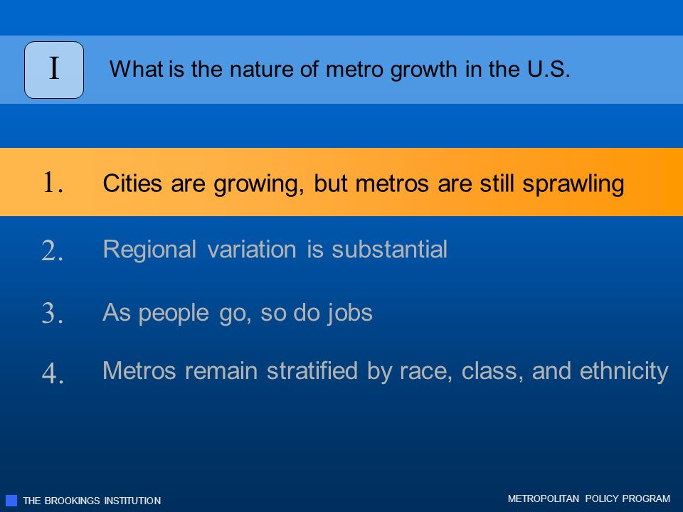THE BROOKINGS INSTITUTION METROPOLITAN POLICY PROGRAM Decentralization isolates low-income residents & minorities from opportunities.