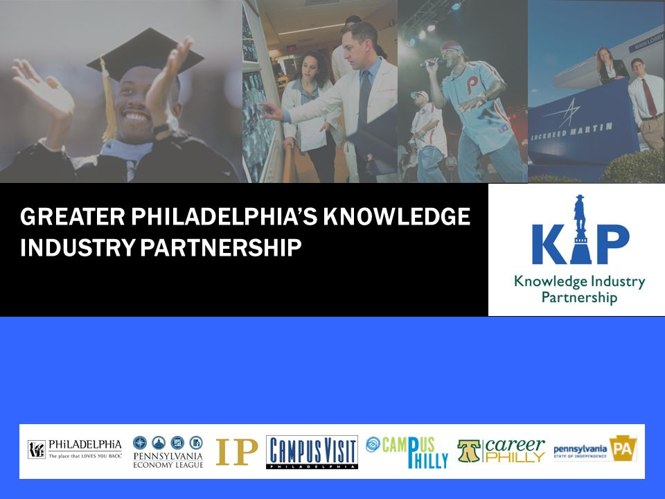 GREATER PHILADELPHIAS KNOWLEDGE INDUSTRY PARTNERSHIP