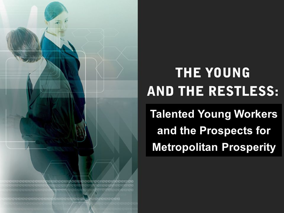 Talented Young Workers and the Prospects for Metropolitan Prosperity