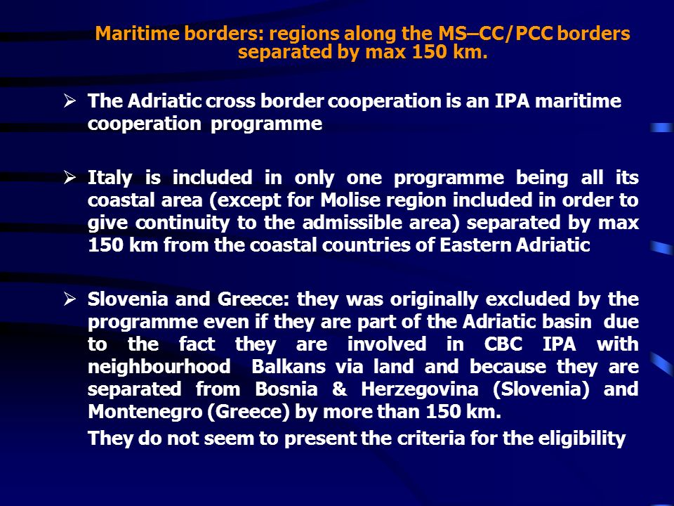 Maritime borders: regions along the MS–CC/PCC borders separated by max 150 km.